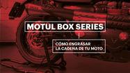 MOTUL BOX SERIES – CÓMO ENGRASAR LA CADENA DE TU MOTO